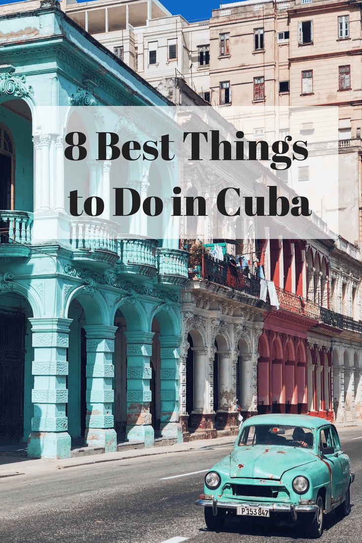 8 Best Things to do in Cuba - Guide by Fashion Blogger Julia Comil and where to take instagram worthy pictures