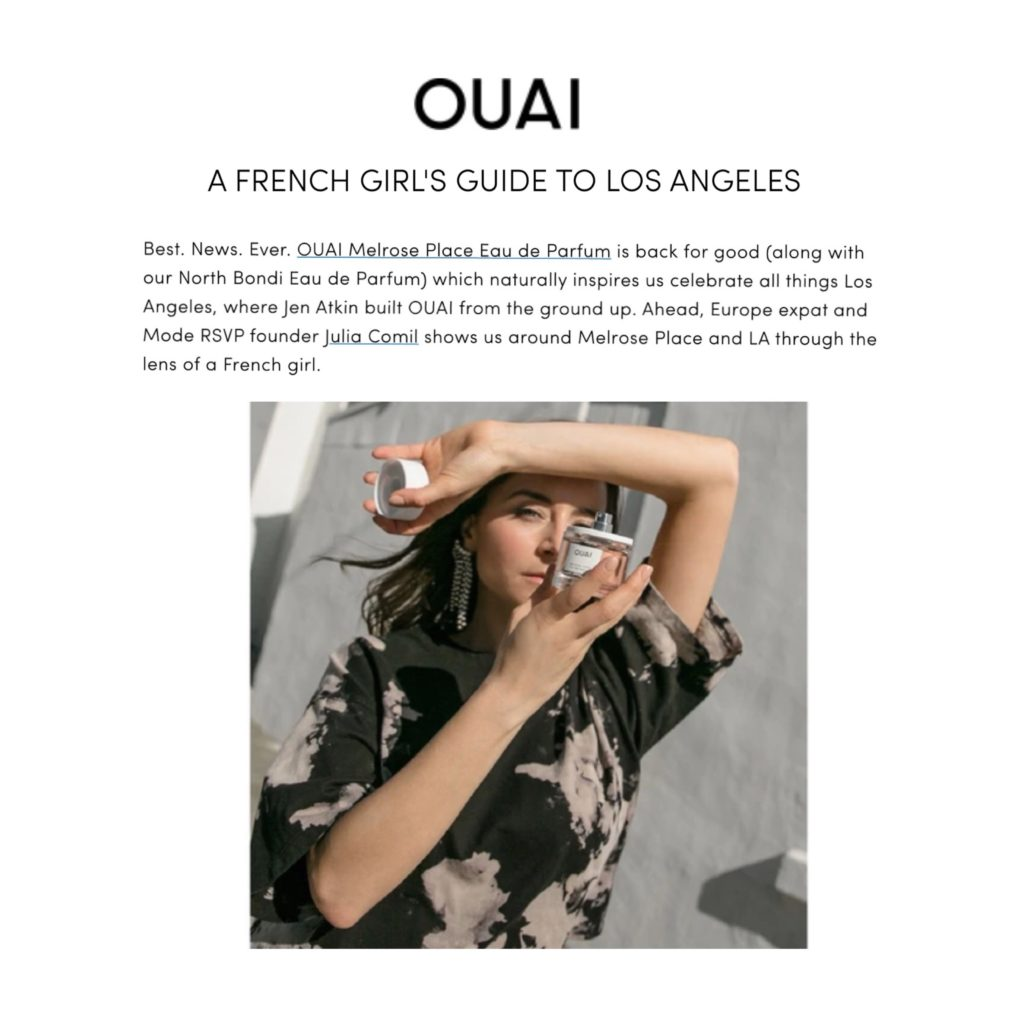 The Ouai Interview of Julia Comil French Girl's Guide to Los Angeles